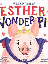 The True Adventures of Esther the Wonder Pig