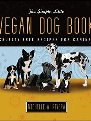 The Simple Little Vegan Dog Book