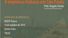 """Conferência """"A imprensa italiana em São Paulo"""". Prof. A. Trento"""