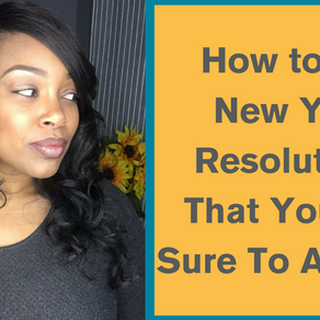 How to Set New Years Resolution You Are Sure to Achieve!