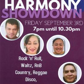 Harmony Showdown! Fri 3rd September, 7pm until 10.30pm