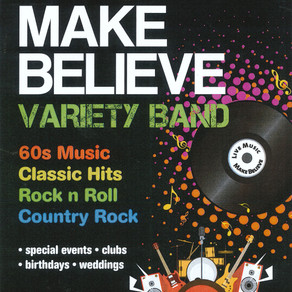 Make Believe Variety Band Live! Fri 6th August, 7pm