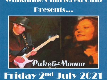 Puke & Moana Live! Fri 2nd July, 7pm