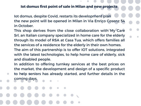 IOT Domus first point of sale in Milan (Italy)