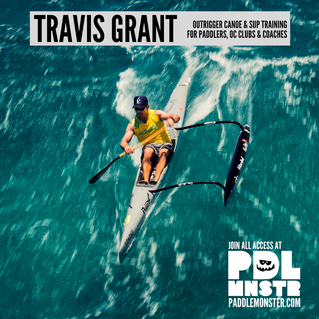 Travis Grant joins Paddle Monster as Outrigger Canoe and Ocean Standup Paddleboard Coach