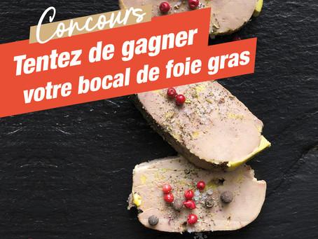 Gagnez votre foie gras !