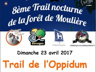 Nocturne forêt de Moulière / Trail de Béruges - 21 et 23/04/2017