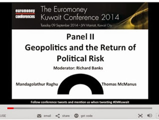 Geo Political Risk session of the Euromoney Kuwait Conference, 2014-Audio Transcript