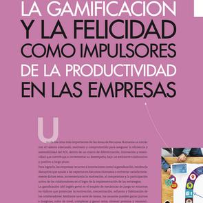 La Gamificación y la Felicidad como impulsores de la productividad en las empresas