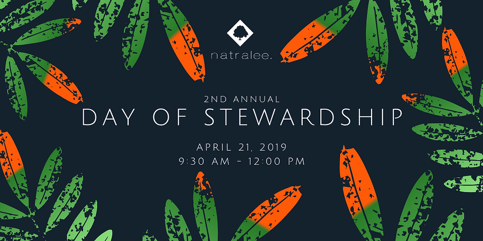 Natralee 2nd Annual Day of Stewardship   Earth Day Event