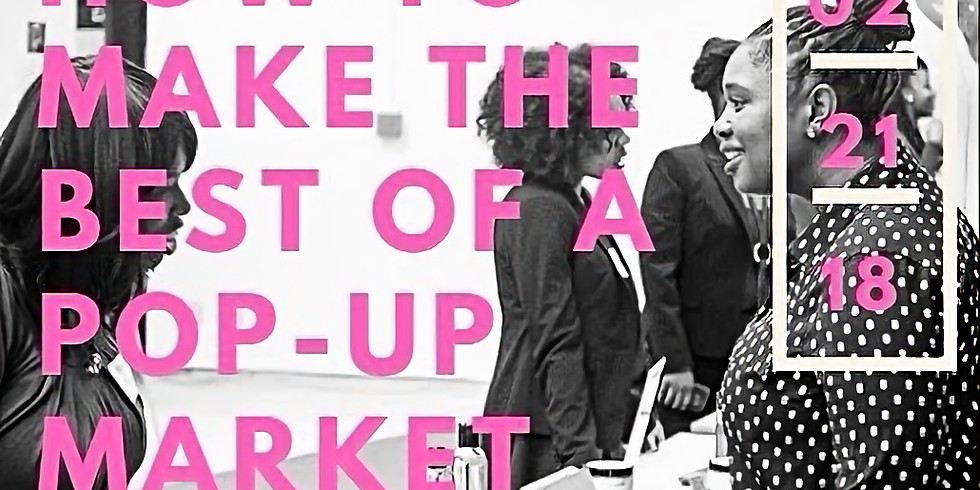 How To Make The Best of a Pop-Up Market