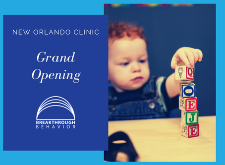 Breakthrough Behavior Opens New, State-of-the-Art Applied Behavior Analysis Clinic in Orlando