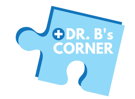 Dr. B's Corner - Episode 1: Signs & Symptoms of Autism