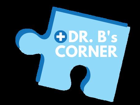 Dr. B's Corner - Episode 2: Signs & Symptoms of ADHD