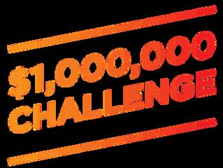 The 1 Million Dollar Challenge
