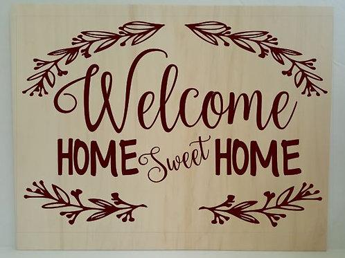Welcome Home Sweet Home