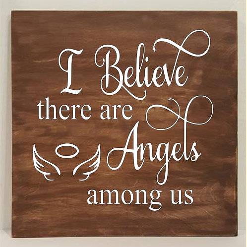 I believe there are Angels