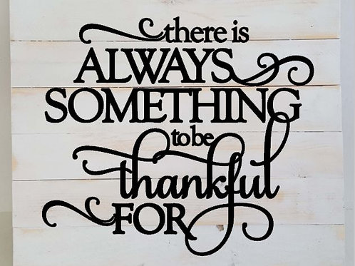 There is always something to be thankful