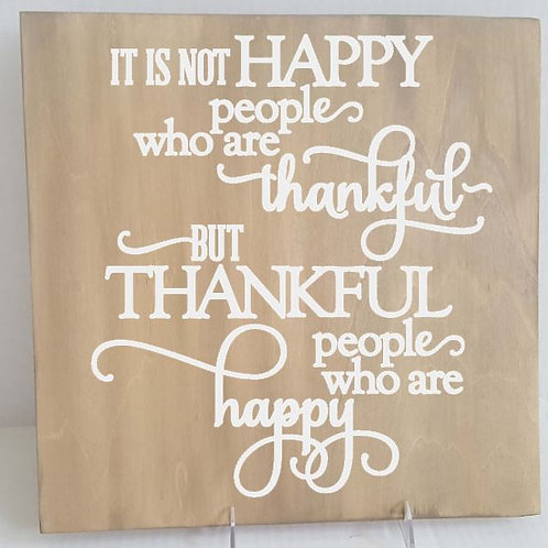 It is not happy people who are thankful