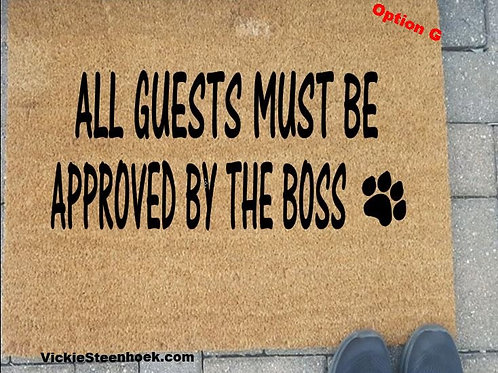 All Guests Must be Approved Mat - OptG