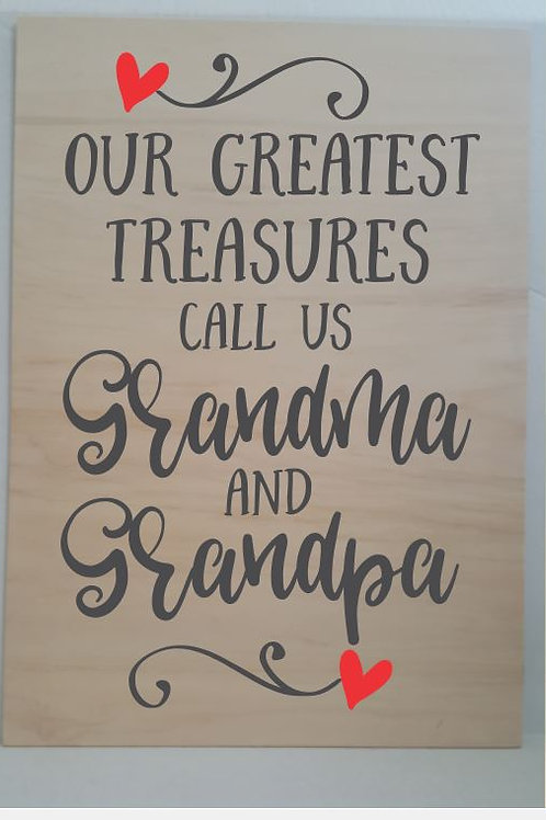 Our Greatest Treasurers Call us Grandma and Grandpa