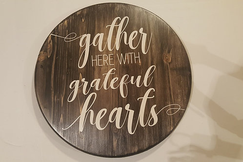 Gather here with Grateful Hearts - Lazy Susan