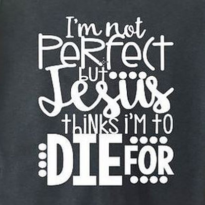 I'm not perfect but