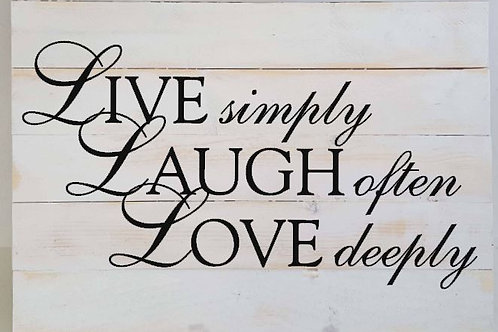 Live simply Laugh often