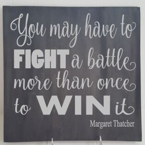 You may have to Fight a Battle