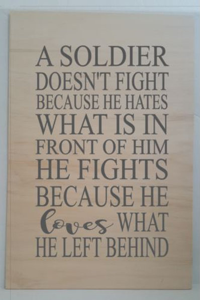 A Soldier doesn't fight because he hates