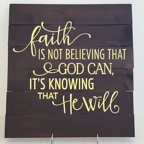 Faith is Not Believing that God Can