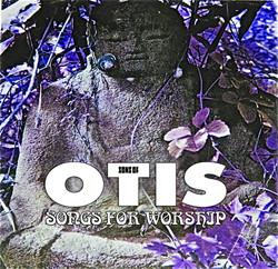 Sons Of Otis - Songs For Worship