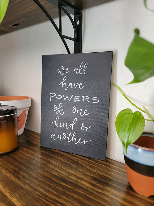 We All Have Powers Canvas