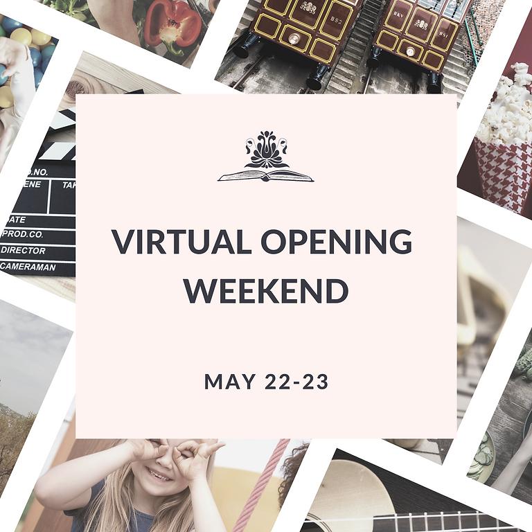 Virtual Opening Weekend