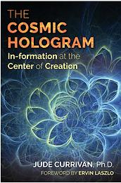 Cosmic Hologram jude currivan
