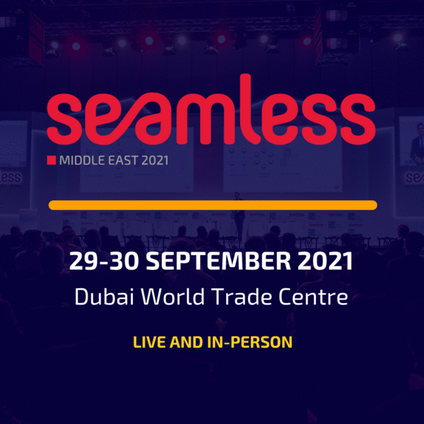 Seamless Middle East 2021, 29-30 September 2021, Dubai World Trade Centre, Live and in-person