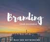 Branding and Marketing your Business
