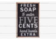 Fresh Soap and Water Sign Farmhouse Bath