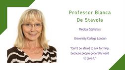 Maths and Computing Awardee 2020: Professor Bianca De Stavola