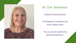 Maths and Computing Awardee 2020: Dr Sue Sentance
