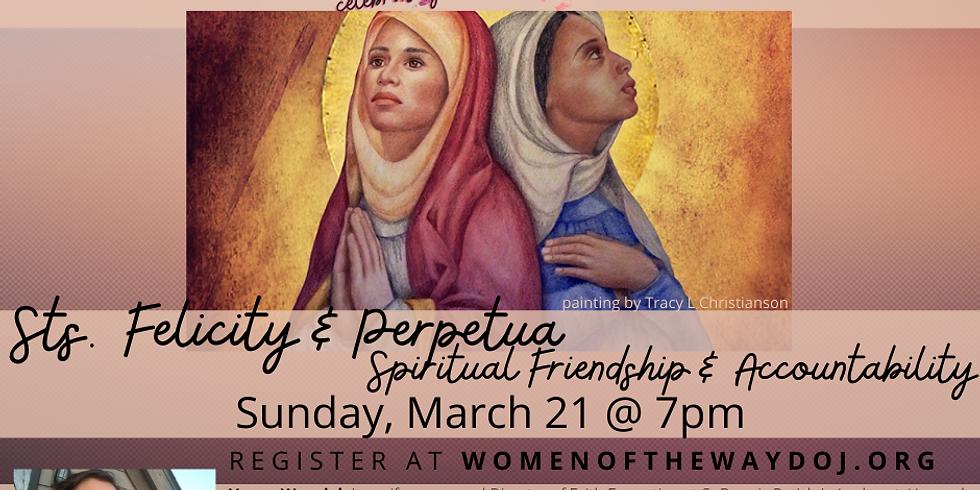 2 by 2 : Felicity & Perpetua