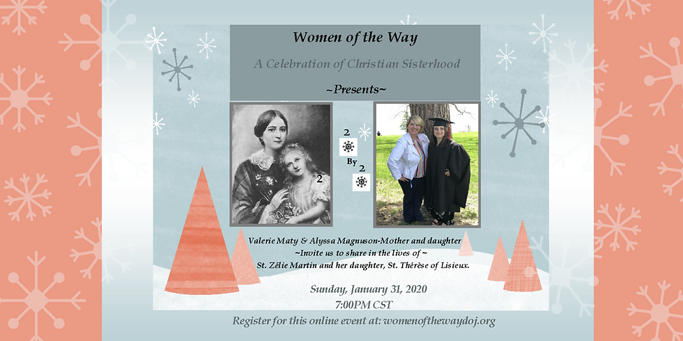 2 by 2 : St. Zelie Martin & St. Therese of Lisieux