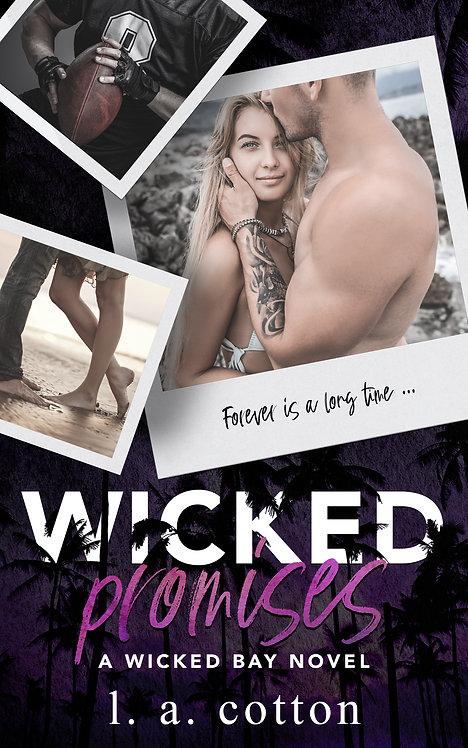 Wicked Bay: Wicked Promises Broché