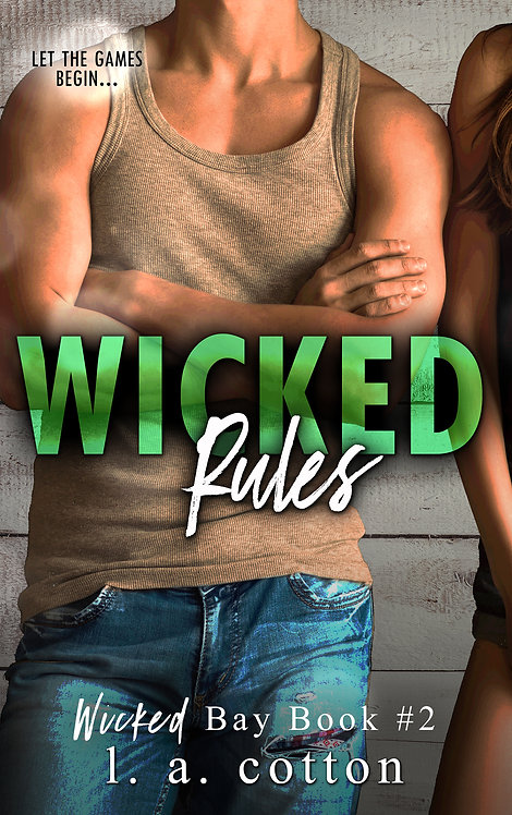 Wicked Bay: Wicked Rules Paperback