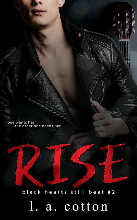 Black Hearts Still Beat: Rise (Eva & Rafe 2) Paperback