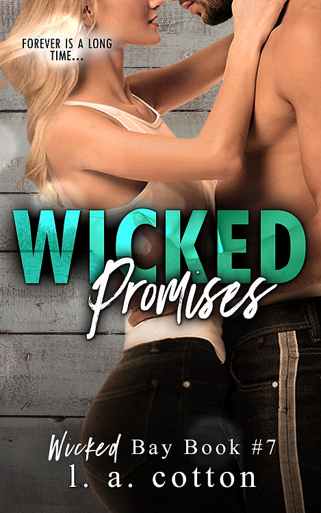 Wicked Bay: Wicked Promises Paperback