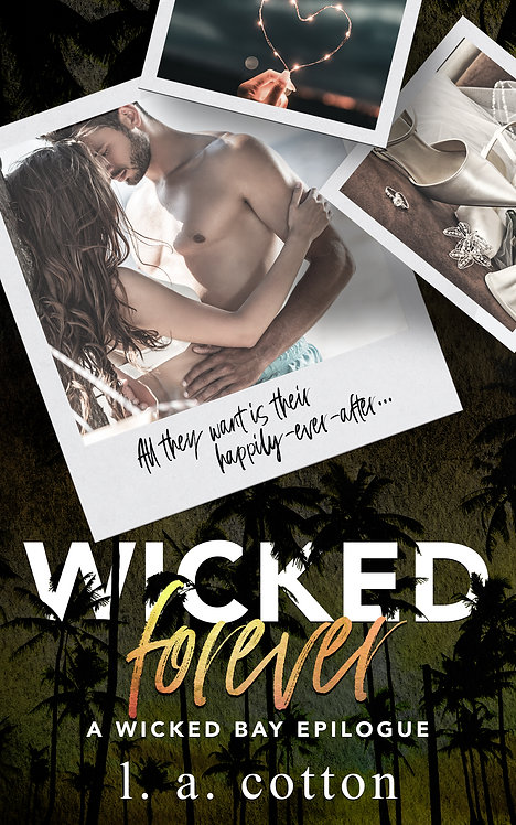 Wicked Bay: Wicked Forever Paperback
