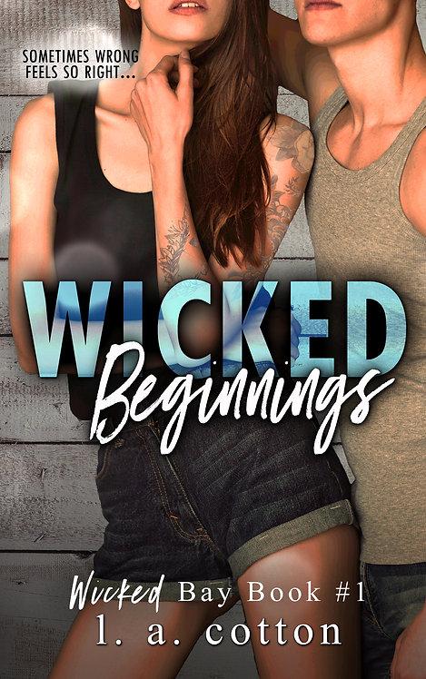Wicked Bay: Wicked Beginnings Paperback