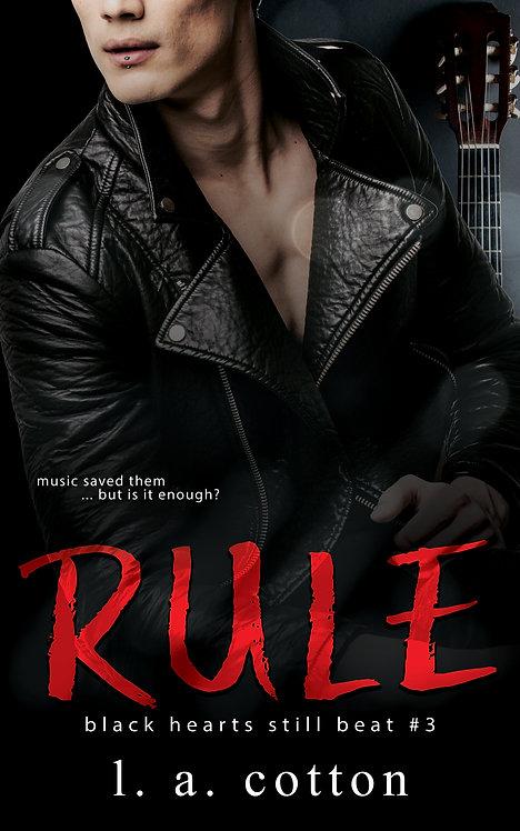 Black Hearts Still Beat: Rule (Eva & Rafe 3) Paperback