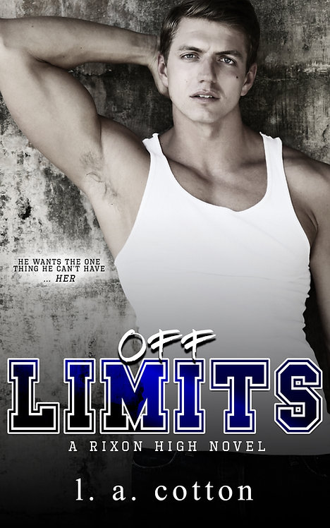 Rixon High: Off-Limits Paperback